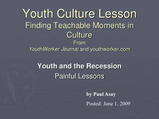 Youth and the Recession Painful Lessons