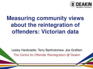 Measuring community views about the reintegration of offenders: Victorian data