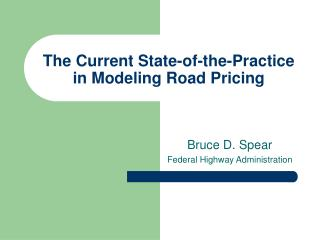 The Current State-of-the-Practice in Modeling Road Pricing
