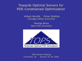 Towards Optimal Solvers for  PDE-Constrained Optimization