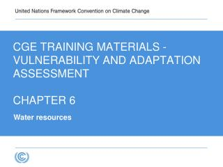 CGE Training materials -  VULNERABILITY AND ADAPTATION   Assessment CHAPTER 6