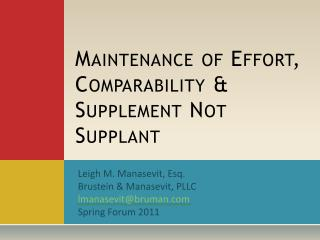Maintenance of Effort, Comparability & Supplement Not Supplant
