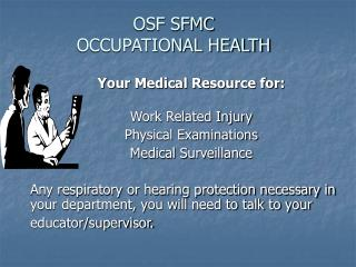 OSF SFMC OCCUPATIONAL HEALTH