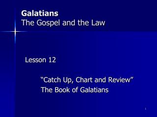 Galatians The Gospel and the Law