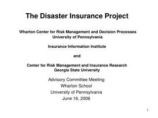 Advisory Committee Meeting Wharton School  University of Pennsylvania  June 16, 2006