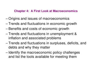 Chapter 4:  A First Look at Macroeconomics