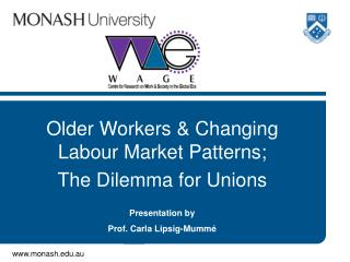 Older Workers & Changing Labour Market Patterns; The Dilemma for Unions