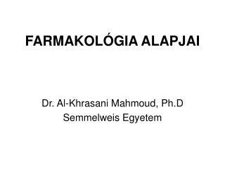FARMAKOLÓGIA ALAPJAI
