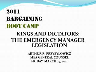 2011 Bargaining BOOT CAMP