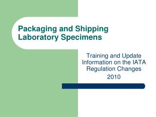 Packaging and Shipping Laboratory Specimens
