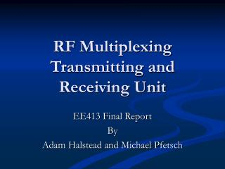 RF Multiplexing Transmitting and Receiving Unit
