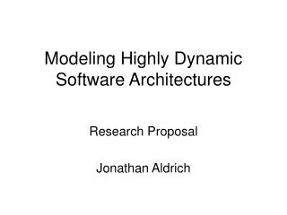 Modeling Highly Dynamic Software Architectures
