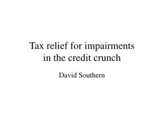 Tax relief for impairments in the credit crunch