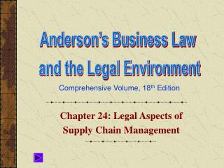 Chapter 24: Legal Aspects of  Supply Chain Management