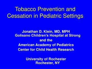 Tobacco Prevention and  Cessation in Pediatric Settings