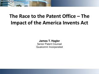 The Race to the Patent Office – The Impact of the America Invents Act