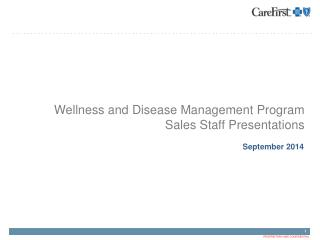 Wellness and Disease Management Program Sales Staff Presentations