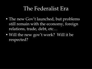 The Federalist Era