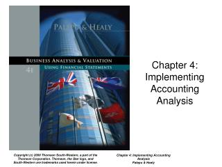 Chapter 4:  Implementing Accounting  Analysis