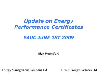 Update on Energy Performance Certificates EAUC JUNE 1ST 2009
