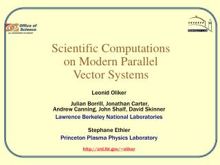 Scientific Computations  on Modern Parallel  Vector Systems