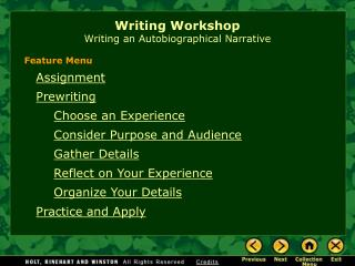 Writing Workshop Writing an Autobiographical Narrative