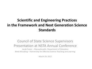 Scientific and Engineering Practices  in the Framework and Next Generation Science Standards