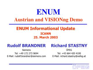 ENUM Austrian and VISIONng Demo