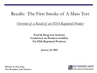 Food & Drug Law Institute Conference on Products Liability  For FDA Regulated Products