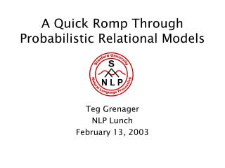 A Quick Romp Through Probabilistic Relational Models