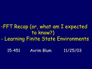 15-451        Avrim Blum          11/25/03