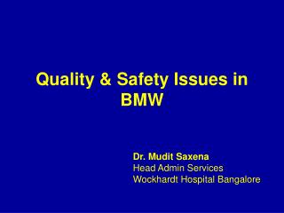 Quality & Safety Issues in BMW