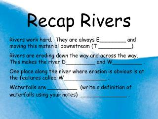 Recap Rivers