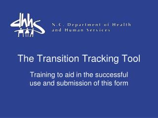 The Transition Tracking Tool
