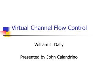 Virtual-Channel Flow Control
