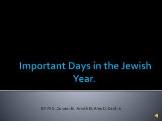 Important Days in the Jewish Year.
