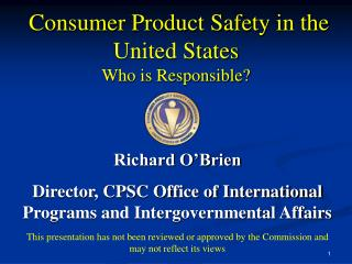 Consumer Product Safety in the United States Who is Responsible?
