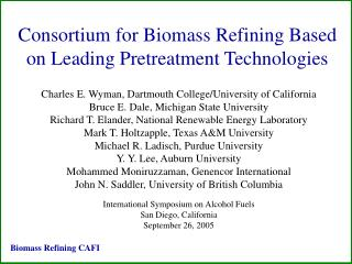 Consortium for Biomass Refining Based on Leading Pretreatment Technologies