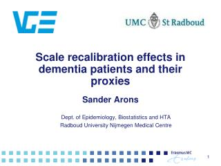 Scale recalibration effects in dementia patients and their proxies