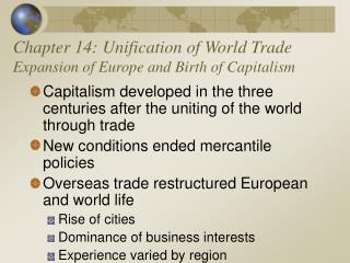 Chapter 14: Unification of World Trade Expansion of Europe and Birth of Capitalism