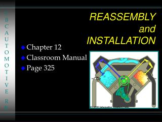 REASSEMBLY  and INSTALLATION