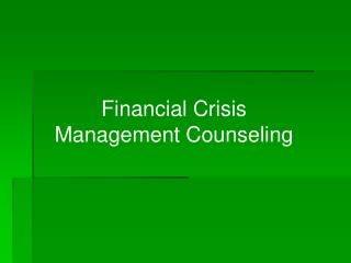 Financial Crisis Management Counseling