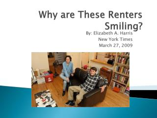 Why are These Renters Smiling?