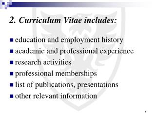 2.  Curriculum Vitae includes: