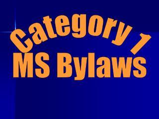 Category 1 MS Bylaws