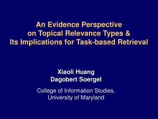 An Evidence Perspective  on Topical Relevance Types &  Its Implications for Task-based Retrieval