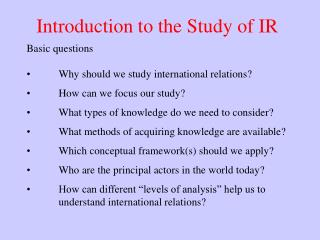 Introduction to the Study of IR