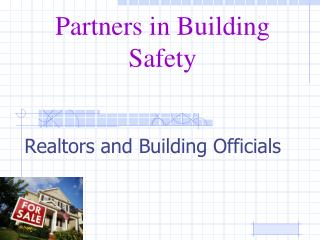 Partners in Building Safety
