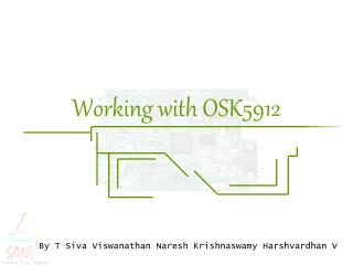 Working with OSK5912