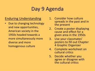 Day 9 Agenda